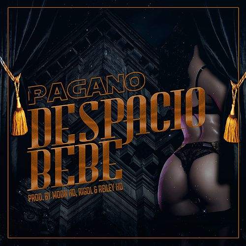 Despacio Bebe by Pagano