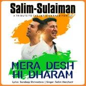 Mera Desh Hi Dharam - Single by Salim-Sulaiman