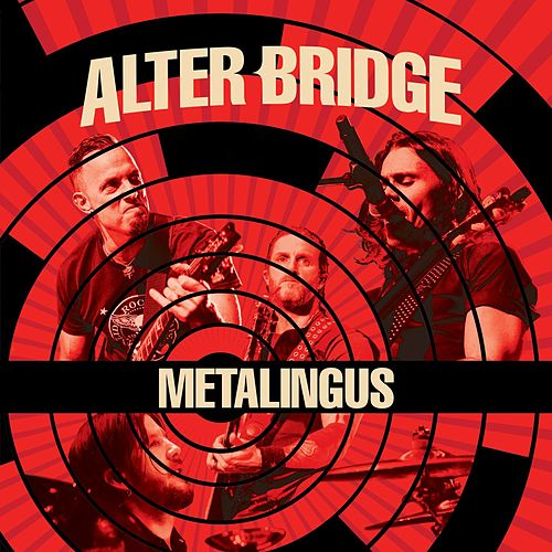 Metalingus (Live) by Alter Bridge