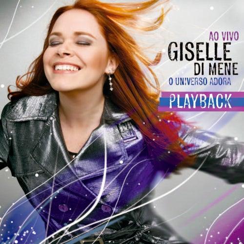 O Universo Adora (Ao Vivo) (Playback) de Giselle Di Mene