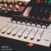 From The Start by Arctic