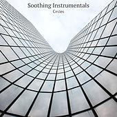 Circles by Soothing Instrumentals