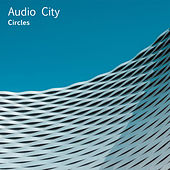 Circles by Audio City