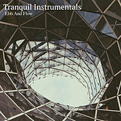 Ebb and Flow by Tranquil Instrumentals