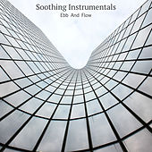 Ebb and Flow by Soothing Instrumentals
