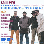 Play & Download Soul Men by Booker T. & The MGs | Napster