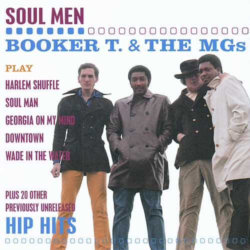 Soul Men by Booker T. & The MGs