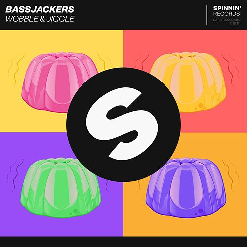 Wobble & Jiggle by Bassjackers