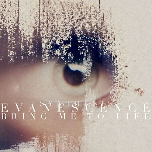 Bring Me To Life (Synthesis) by Evanescence