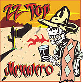 Play & Download Mescalero by ZZ Top | Napster