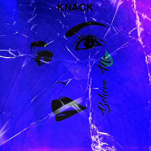 Believe Me by The Knack