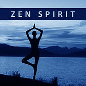 Zen Spirit – Peaceful Music for Meditation, Training Yoga, Kundalini, Reiki Music to Calm Down de Yoga Tribe
