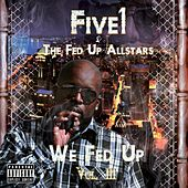 We Fed Up, Vol. III by FIVE-1