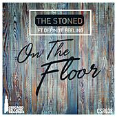 On The Floor - Single by Stoned