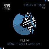 Bring It Back - Single by Klein