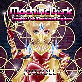 Machine Disk: Chapter 3 of Machine Kingdom by Psydoll