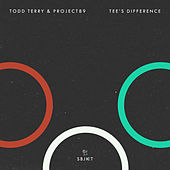 Tee's Difference by Todd Terry