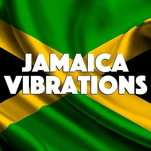 Jamaica Vibrations by Various Artists