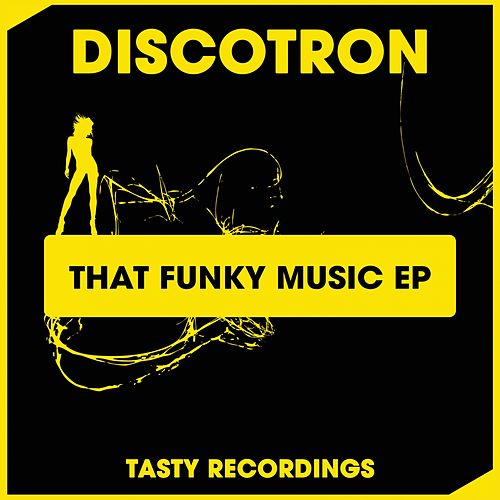 That Funky Music - Single by Discotron