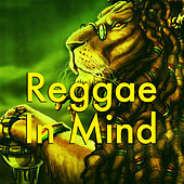 Reggae In Mind by Various Artists