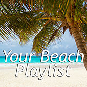 Your Beach Playlist by Various Artists