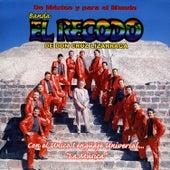 Play & Download De Mexico Y Para El Mundo by Banda El Recodo | Napster