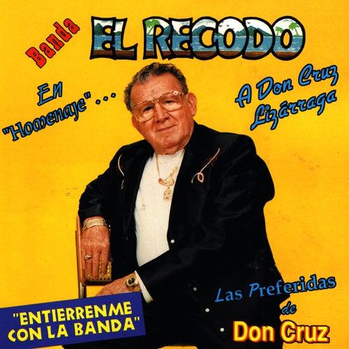 Play & Download Homenaje - A Don Cruz Lizarraga by Banda El Recodo | Napster