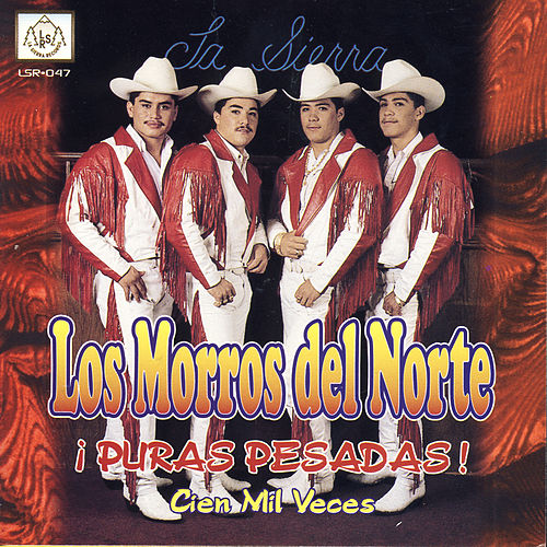 Play & Download Puras Pesadas! by Los Morros Del Norte | Napster