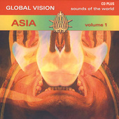 Global Vision - Asia Vol. 1 by Various Artists