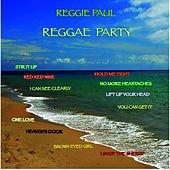 Play & Download Reggie Paul's Reggae Party by Reggie Paul | Napster