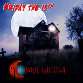 Friday The 13th Classical Collection by Various Artists