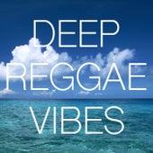 Deep Reggae Vibes by Various Artists