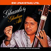 Ghulam Ali  -  Ghazals For Ever by Ghulam Ali