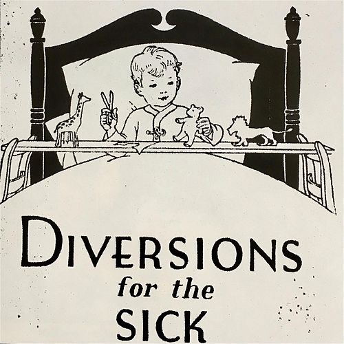 Diversions for the Sick von Meatyard