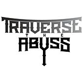 Dead Weight - Single by Traverse the Abyss