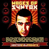 The Wages of Syntax, Vol. 2 (Hosted by DJ Promote) by Various Artists