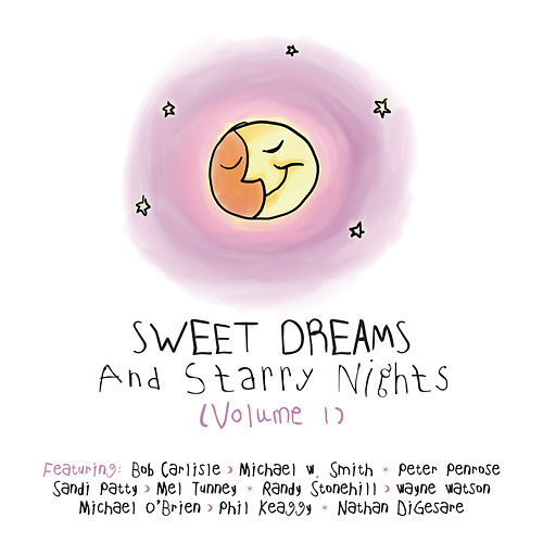Play & Download Sweet Dreams And Starry Nights Vol. 1 by Various Artists | Napster