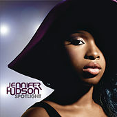 Spotlight Pt. 2 by Jennifer Hudson