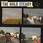 Play & Download A Positive Rage by The Hold Steady | Napster