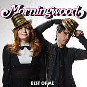 Play & Download Best Of Me by Morningwood | Napster