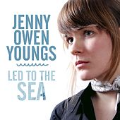 Play & Download Led To The Sea by Jenny Owen Youngs | Napster