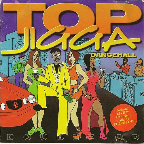 Play & Download Top Jigga Dancehall by Various Artists | Napster