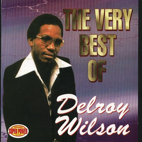 Play & Download Delroy Wilson by Delroy Wilson | Napster