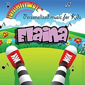 Imagine Me - Personalized Music for Kids: Elaina by Personalized Kid Music