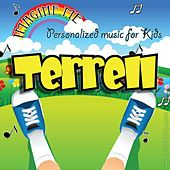 Imagine Me - Personalized Music for Kids: Terrell by Personalized Kid Music