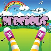Imagine Me - Personalized Music for Kids: Precious by Personalized Kid Music