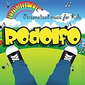 Imagine Me - Personalized Music for Kids: Rodolfo by Personalized Kid Music