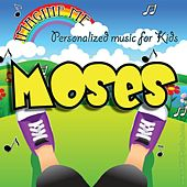 Imagine Me - Personalized Music for Kids: Moses by Personalized Kid Music