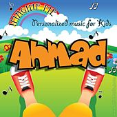 Imagine Me - Personalized Music for Kids: Ahmad by Personalized Kid Music