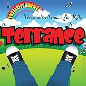Imagine Me - Personalized Music for Kids: Terrance by Personalized Kid Music